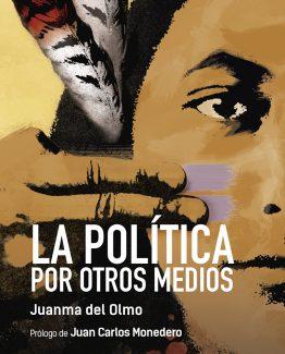 678_Lapolíticaporotrosmedios.indd